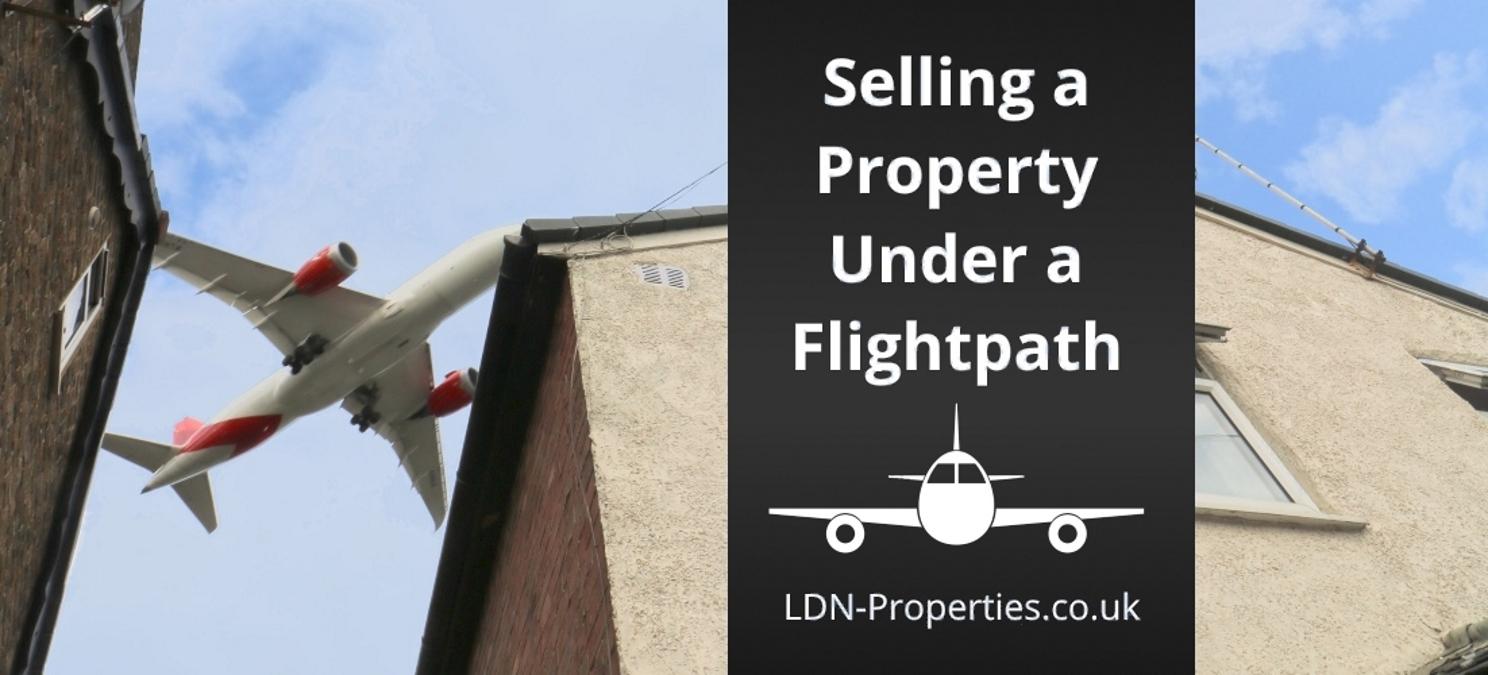 Selling property under a flightpath