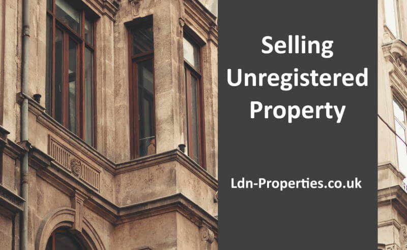 Selling unregistered property guide