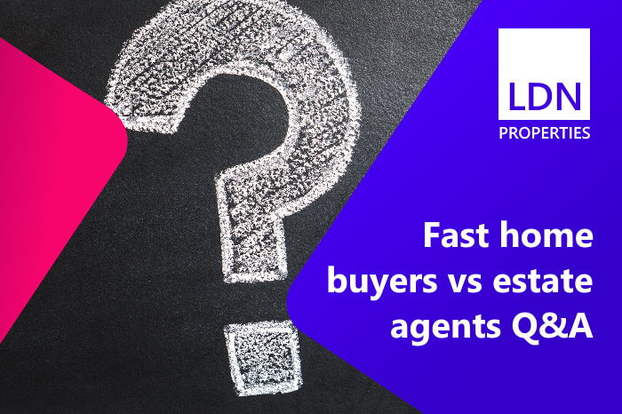 Questions about fast home buyers vs estate agents
