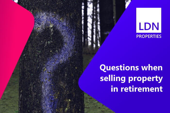 Questions and answers when selling your property in retirement