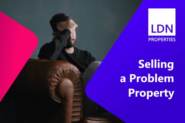 Guide to selling a problem property
