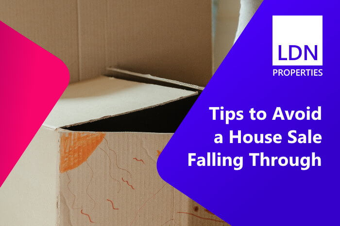 Tips to help you avoid a house sale falling through and keep your sale on track