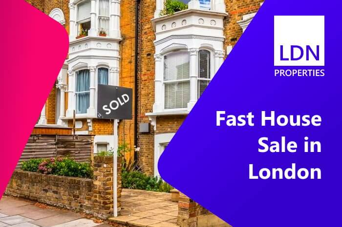 Selling your London house fast