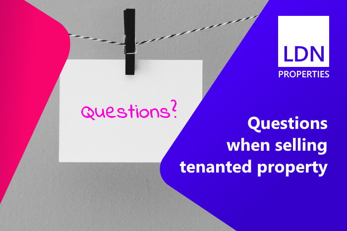 Questions when selling a tenanted house