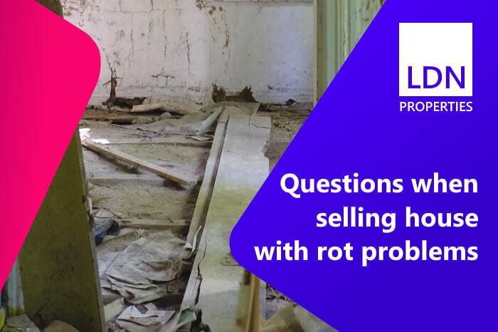 Questions when selling with rot problems