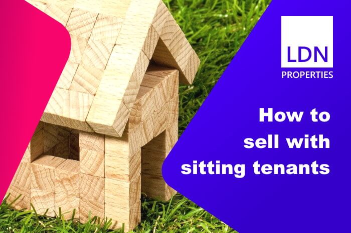 How to sell with sitting tenants