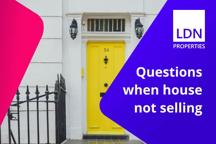 Questions when house not selling
