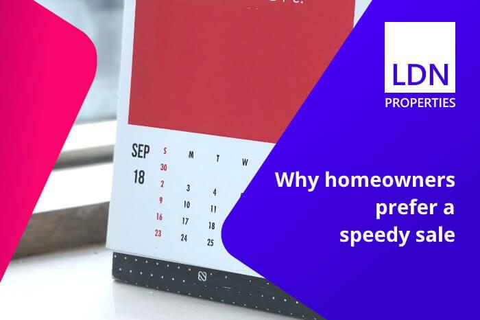 Why homeowners prefer a speedy sale